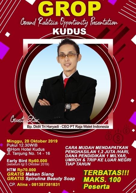 GROP Kudus, Presentasi Grand Raletsia Opportunity Presentation